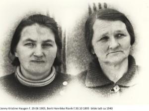 Jenny Kristine Haugen f.29.06 1905,Berit Henrikke Risvik f.30.10 1895 (1940)