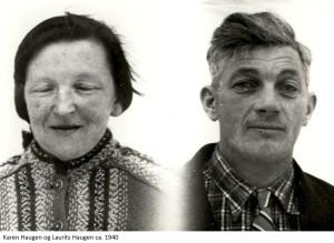 Karen Haugen, Laurits Haugen 1940