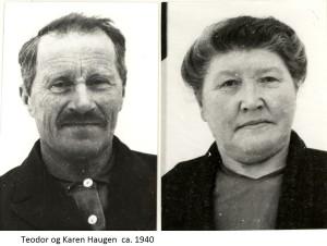 Teodor Haugen, Karen Haugen 1940